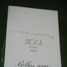 Coleccionismo: FOLLETO PUBLICIDAD JOYERIA JOYERO J.ROCA - BELLAS JOYAS 1944. Lote 171266870