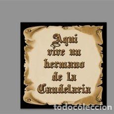 Coleccionismo: AZULEJO 20X20 DE AQUÍ VIVE UN HERMANO DE LA CANDELARIA. Lote 171271544