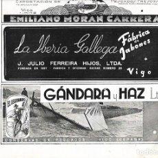 Coleccionismo: AÑO 1939 PUBLICIDAD VIGO LA IBERIA GALLEGA JABONES FERREIRA CONSERVAS EL LEGIONARIO GANDARA Y HAZ. Lote 171445164