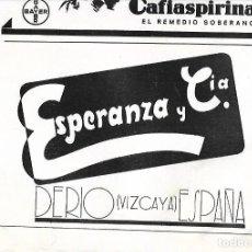 Coleccionismo: AÑO 1939 RECORTE PRENSA PUBLICIDAD ESPERANZA Y COMPAÑIA DERIO VIZCAYA. Lote 171446279