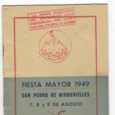 Coleccionismo: PROGRAMA GENERAL / FIESTA MAYOR 1949 - SAN PEDRO DE RIUDEVITLLES. Lote 171504325