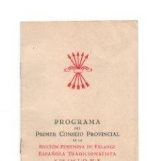 Coleccionismo: PROGRAMA DEL PRIMER CONGRESO PROVINCIAL DE LA SECCIÓN FEMENINA DE FALANGE. CASTELLÓN 1939.. Lote 171714599