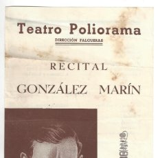 Coleccionismo: PROGRAMA- TEATRO POLIORAMA. RECITAL GONZÁLEZ MARÍN- BARCELONA . Lote 172012672
