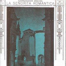 Coleccionismo: AÑO 1919 RELATO CORTO NARRACION BREVE LA SEÑORITA ROMANTICA CORREA CALDERON DIBUJO JUAN LUIS . Lote 173029062