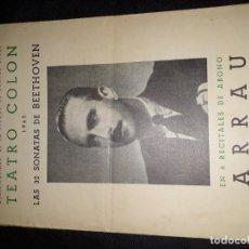 Collectionnisme: CLAUDIO ARRAU PROGRAMA TEATRO COLÓN 1942 32 SONATAS DE BEETHOVEN. Lote 182006627