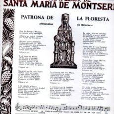 Coleccionismo: GOIGS A LLAOR DE SANTA MARIA DE MONTSERRAT PATRONA DE LA FLORESTA (GRAF. LORENTE, 1975). Lote 173458328