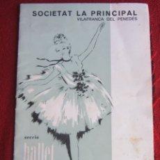 Coleccionismo: SOCIETAT LA PRINCIPAL VILAFRANCA DEL PENEDES. SECCIÓ BALLET ASSUMPTA TRENS 1969. Lote 173579564