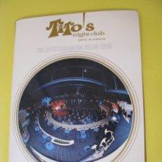 Coleccionismo: LIBRETA. FOLLETO DE TITO'S NIGHT CLUBE. PALMA DE MALLORCA. 1979. 22 PAGINAS.. Lote 173792080