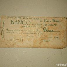 Coleccionismo: BOLETO FENIX - FERIA DEL HOGAR , BANCO DE AHORRO DEL HOGAR. Lote 173844882