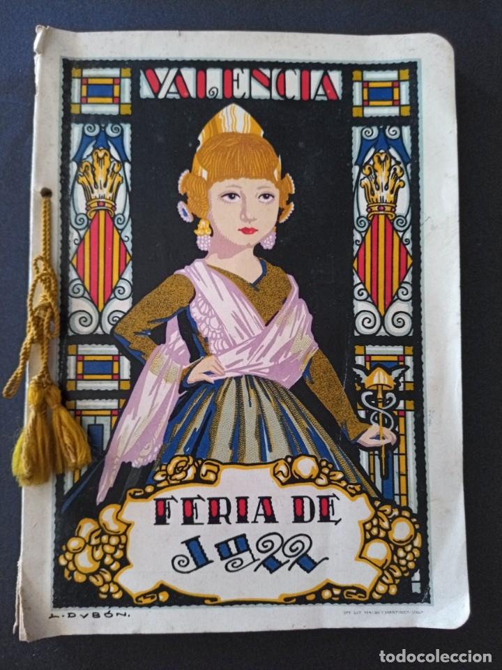 CTC - PROGRAMA FESTEJOS VALENCIA FERIA 1922 - PORTADA L. DUBON - MARAVILLOSO E IDEAL CONSERVADO (Coleccionismo - Laminas, Programas y Otros Documentos)