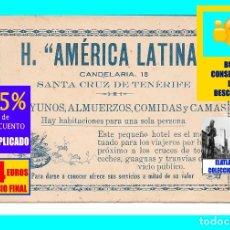 Coleccionismo: TARJETA DEL HOTEL RESTAURANTE AMÉRICA LATINA - SANTA CRUZ DE TENERIFE - AÑOS 40 - MUY RARA - 24€. Lote 174110267