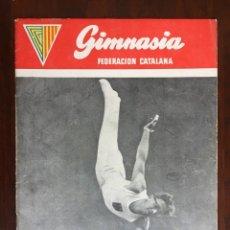 Coleccionismo: GIMNASIA FEDERACIÓN CATALANA, FIESTA INTERNACIONAL DE LA GIMNASIA BARCELONA 12-14 OCTUBRE 1954.. Lote 174499965