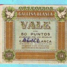 Coleccionismo: OBSEQUIOS GALLINA BLANCA. VALE POR 50 PUNTOS A CANJEAR POR REGALOS QUE OFRECE A DETALLISTAS, 1950.. Lote 175480560