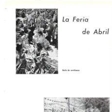 Coleccionismo: AÑO 1954 RECORTE PRENSA SEVILLA LA FERIA DE ABRIL COCHE ENJAEZADO BAILE SEVILLANAS PAREJAS A GRUPA. Lote 175549869