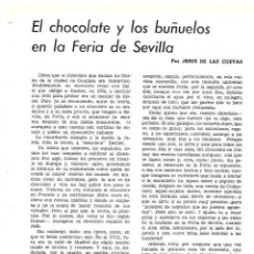 Coleccionismo: AÑO 1954 RECORTE PRENSA GASTRONOMIA COCINA CHOCOLATE Y BUÑUELOS EN LA FERIA DE SEVILLA. Lote 175587013