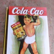 Coleccionismo: MODERNO CUADRO PUBLICIDAD COLA-CAO. 60 X 90 CMS.. Lote 175601744