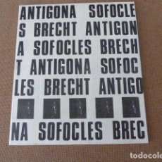 Coleccionismo: PROGRAMA DE TEATRO. ANTIGONA. SOFOCLES. ADAPT. DE BERTOLT BRECHT. COLOMBIA. 1968. 20 PP. ILUS. Lote 175759132