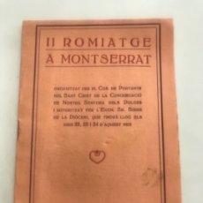 Coleccionismo: II ROMIATGE A MONTSERRAT 1922- II ROMERÍA A MONTSERRAT. VILAFRANCA DEL PENEDES.. Lote 176238050