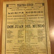 Coleccionismo: CARTEL TEATRO CIRCO LUISITA RODRIGO.PELICULA DON JUAN DEL MUNDO.1927. Lote 176308519