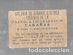 Coleccionismo: ANTIGUO CROMO. CIGARROS CABAÑAS. CUBANOS ILUSTRES. PATRIOTA. ALFREDO ZAYAS - Foto 2 - 176319258