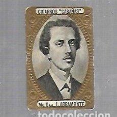 Coleccionismo: ANTIGUO CROMO. CIGARROS CABAÑAS. CUBANOS ILUSTRES. PATRIOTA. L.AGRAMONTE. Lote 176319260