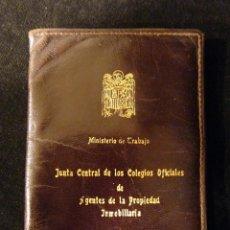 Coleccionismo: ANTIGUA CARTERA MINISTERIO DE TRABAJO. J.C.C.O., DE AGENTES DE LA PROPIEDAD INMOBILIARIA. AÑOS 60. Lote 176322652