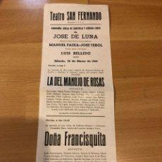 Coleccionismo: PROGRAMA TEATRO SAN FERNANDO 1968.ZARZUELA LA DEL MANOJO DE ROSAS.DOÑA FRANCISQUITA.JOSE DE LUNA.. Lote 176926174