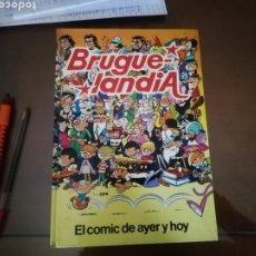 Coleccionismo: BRUGELANDIA. EL COMIC DE AYER Y HOY. EDITORIAL BRUGUERA. Lote 176928915