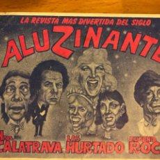 Coleccionismo: PROGRAMA TEATRO PRINCESA VALENCIA ALUZINANTE.EUGENIA ROCA HERMANOS CALATRAVA HERMANAS HURTADO. Lote 176951833
