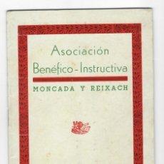 Coleccionismo: PROGRAMA OFICIAL FIESTA MAYOR 1947 MONCADA Y REIXACH . Lote 177376538
