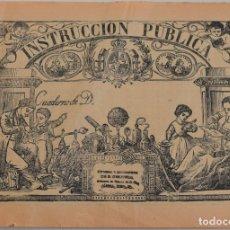 Coleccionismo: INSTRUCIÓN PUBLICA - CUADERNILLO D - JATIVA. Lote 177668267