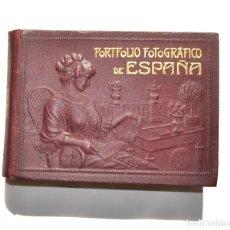 Coleccionismo: PORTAFOLIO FOTOGRÁFICO DE ESPAÑA TOMO IV. EDITOR A MARTÍN. Lote 177715868