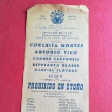 Coleccionismo: PROGRAMA TEATRO ESLAVA VALENCIA PROHIBIDO EN OTOÑO CONCHITA MONTES VICO - CONRADO BLANCO. Lote 177746418