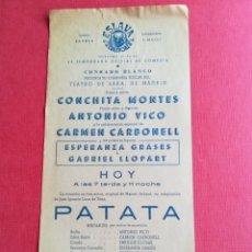 Coleccionismo: PROGRAMA TEATRO ESLAVA VALENCIA PATATA - CONCHITA MONTES ANTONIO VICO - CONRADO BLANCO. Lote 177746612