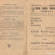 Coleccionismo: CORUÑA.(GALICIA).- PROGRAMA DE TEATRO ROSALIA DE CASTRO.- SECCIÓN FEMENINA DE FALANGE.1938. G. CIVIL. Lote 177776175