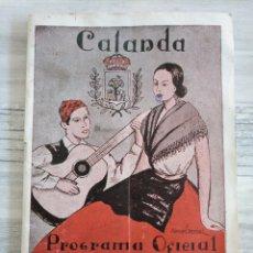 Coleccionismo: CALANDA: PROGRAMA OFICIAL DE LAS FIESTAS DEL PILAR (1949). Lote 177827719