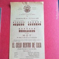Coleccionismo: PROGRAMA TEATRO ESLAVA VALENCIA EL CIELO DENTRO DE CASA - ANTONIO FERRANDIS COTTENS - ANDRÉS MEJUTO. Lote 177831770
