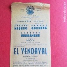 Coleccionismo: PROGRAMA TEATRO ESLAVA VALENCIA EL VENDAVAL - ANTONIO FERRANDIS COTTENS - ANDRÉS MEJUTO. Lote 177831850