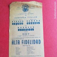 Coleccionismo: PROGRAMA TEATRO ESLAVA VALENCIA ALTA FIDELIDAD - ANTONIO FERRANDIS COTTENS - ANDRÉS MEJUTO. Lote 177831920