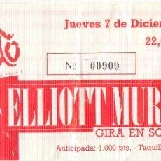 Coleccionismo: ELLIOTT MURPHY ENTRADA SALA EN BRUTO. ZARAGOZA. JUEVES 7 DE DICIEMBRE EN 198?.. Lote 177847082
