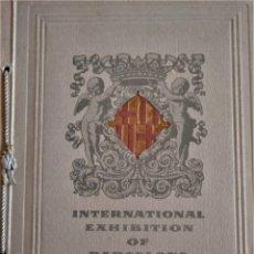 Coleccionismo: INTERNATIONAL EXHIBITION OF BARCELONA 1929 - EXPOSICIÓN INTERNACIONAL. Lote 178611377