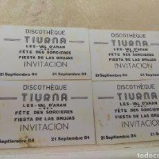 Coleccionismo: LOTE 4 ENTRADAS - INVITACIONES DISCOTHEQUE DISCOTECA TIURNA - VALLE DE ARÁN - 1984 -. Lote 178740996