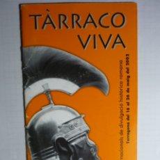 Coleccionismo: CATALOGO ACTOS TARRACO VIVA TARRAGONA 2002. Lote 179063935