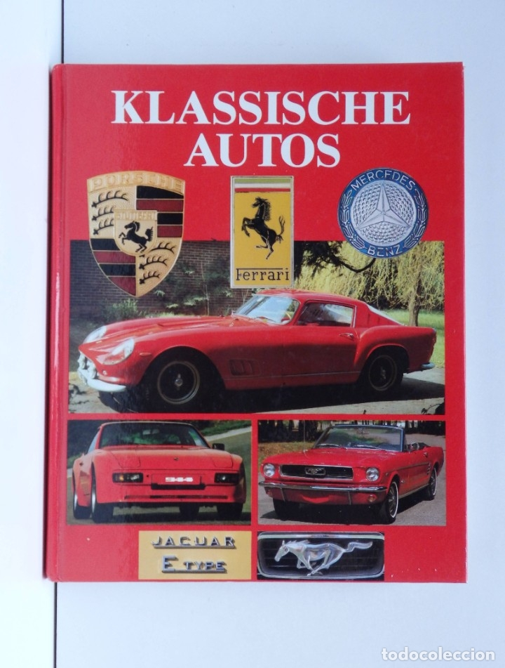 KLASSISCHE AUTOS – ROGER HICKS, SARA COOPER - (Coleccionismo - Varios)
