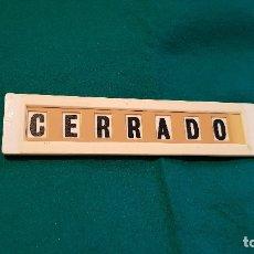 Coleccionismo: CARTEL ABIERTO / CERRADO. Lote 179203333