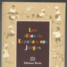 Coleccionismo: LOS NIÑOS DE ESPAÑA Y SUS JUEGOS, EDIC. ROCHE, CARPETA COMPLETA CON 20 LAMINAS. DIB. ORTIZ VALIENTE. Lote 180027905