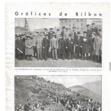 Coleccionismo: AÑO 1932 RECORTE PRENSA BILBAO COLOCACION PRIMERA PIEDRA PUENTE MOVIL DE DEUSTO AUTORIDADES. Lote 180094220