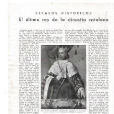 Coleccionismo: AÑO 1932 RECORTE PRENSA HISTORIA REY MARTIN EL HUMANO ULTIMO REY DE LA DINASTIA CATALANA PALACIO. Lote 180095020