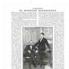 Coleccionismo: AÑO 1914 RECORTE PRENSA MUSICA EL MAESTRO USANDIZAGA TEATRO LAS GOLONDRINAS PRICE. Lote 180110015