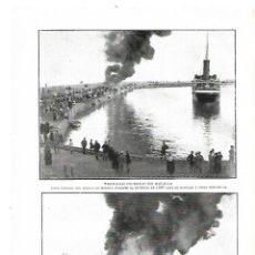Coleccionismo: AÑO 1914 RECORTE PRENSA PUERTO MUELLE DE MELILLA INCENDIO MIL CAJAS DE GASOLINA. Lote 180111443